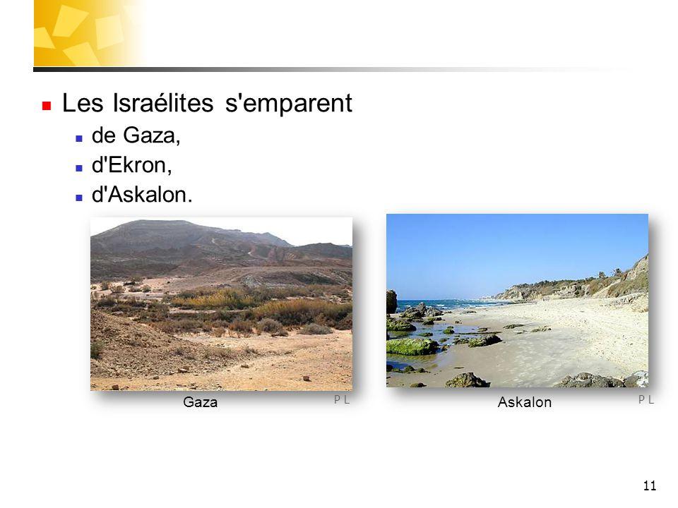 Les Israélites s emparent