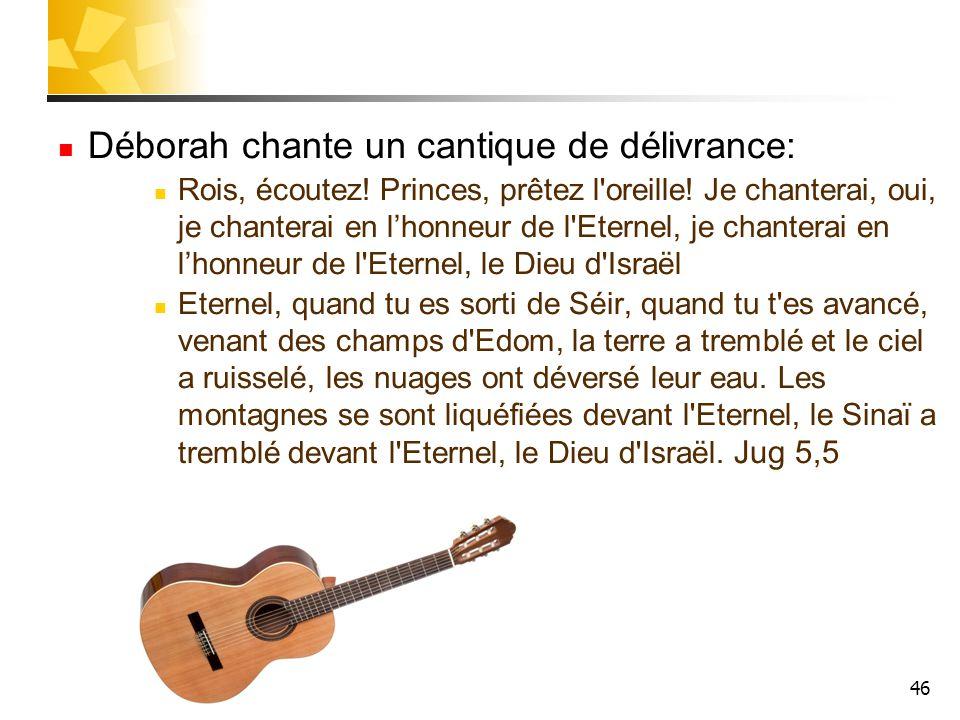 Déborah chante un cantique de délivrance: