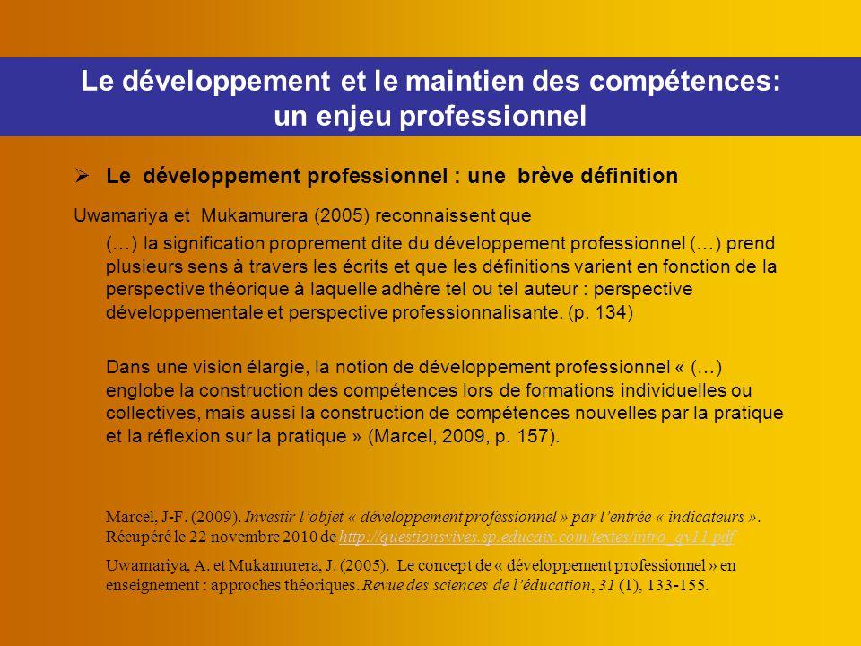 Le développement et le maintien des compétences: un enjeu professionnel