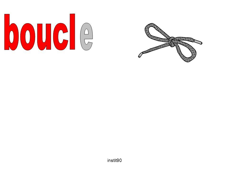 boucl e instit90