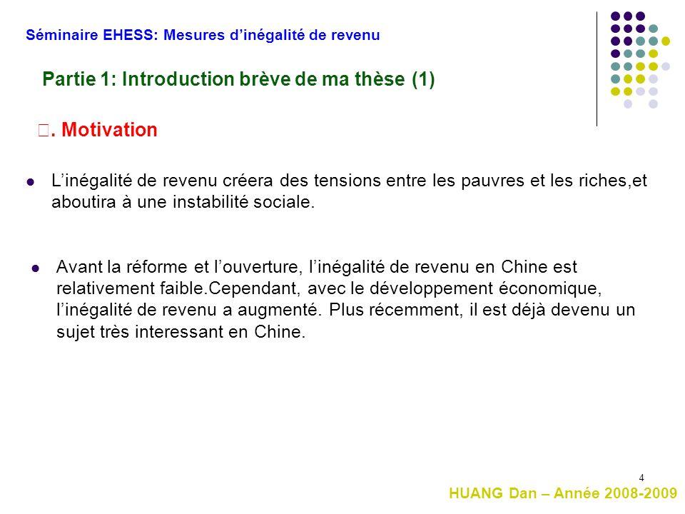 Partie 1: Introduction brève de ma thèse (1)