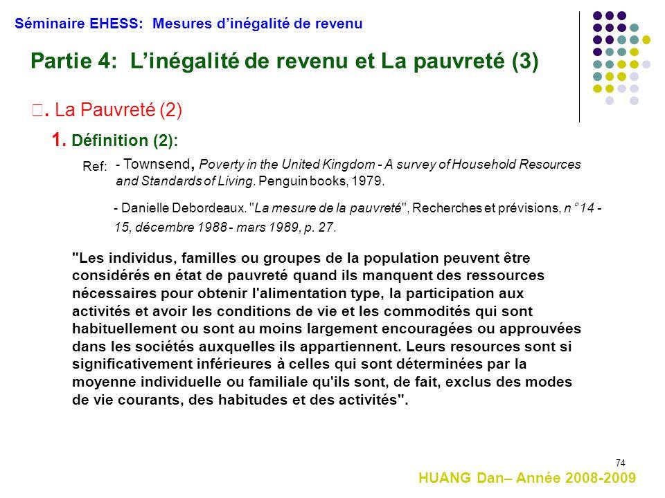 Partie 4: L'inégalité de revenu et La pauvreté (3)