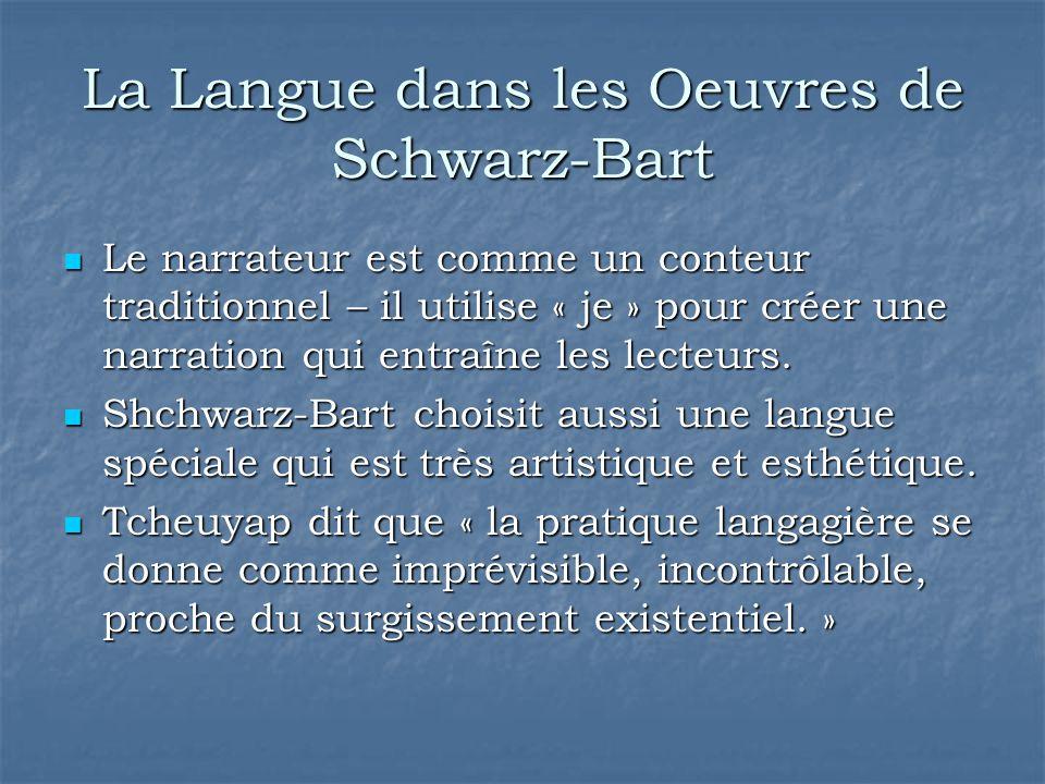 La Langue dans les Oeuvres de Schwarz-Bart