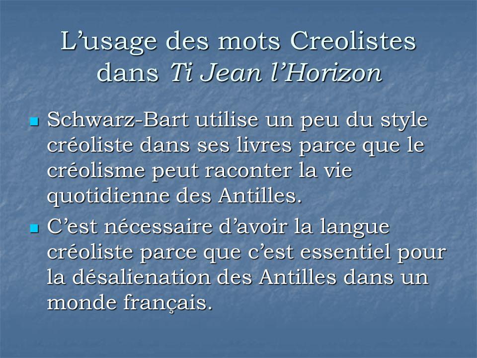 L'usage des mots Creolistes dans Ti Jean l'Horizon