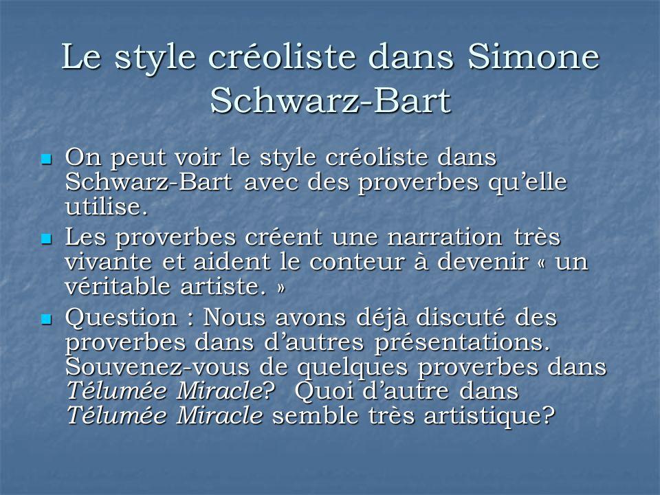 Le style créoliste dans Simone Schwarz-Bart