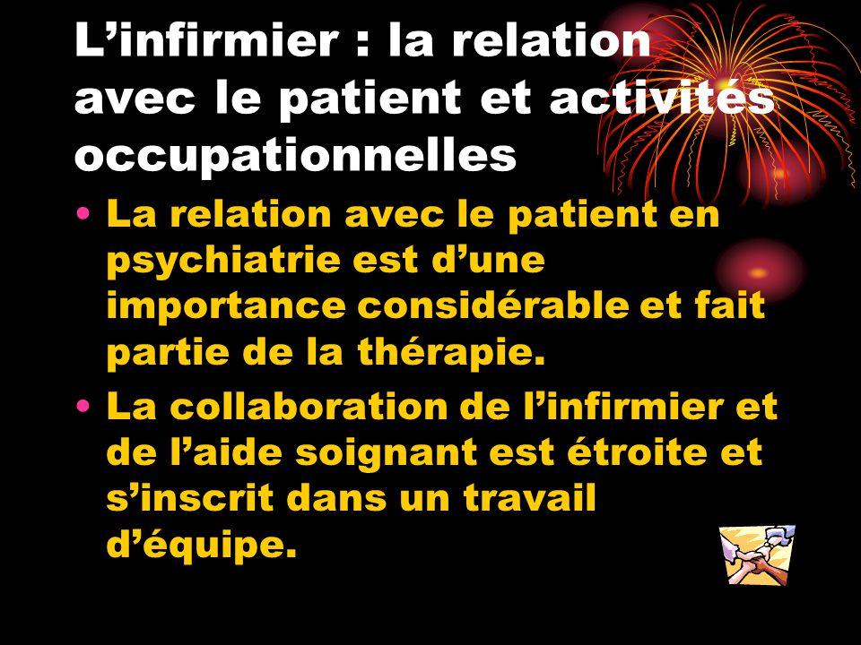 L'infirmier : la relation avec le patient et activités occupationnelles