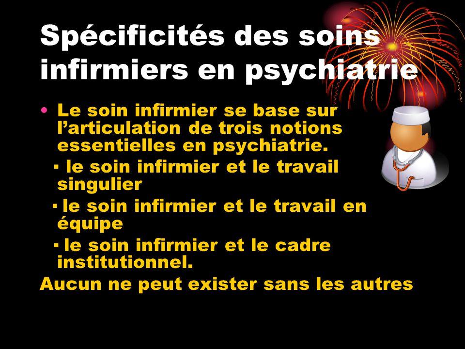 Spécificités des soins infirmiers en psychiatrie