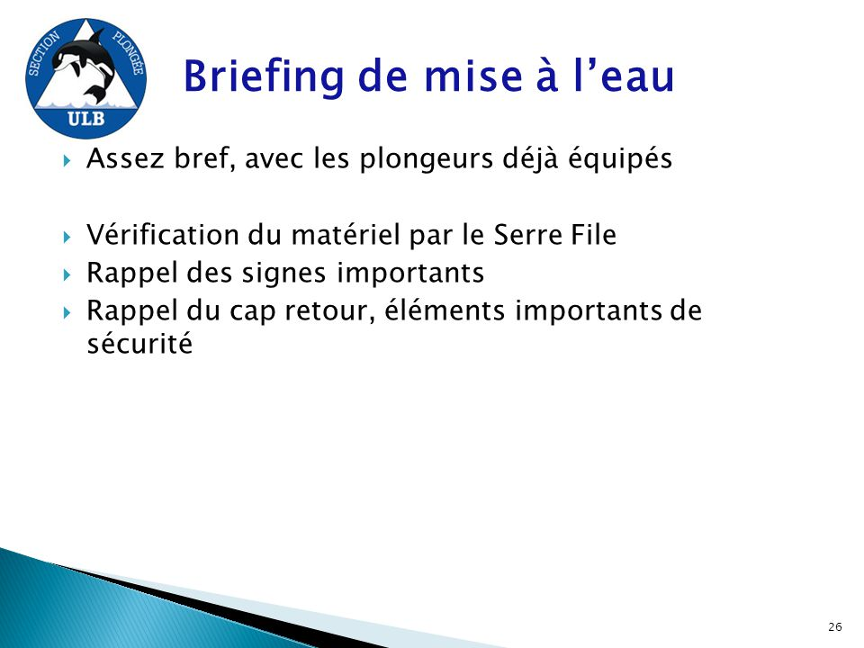 Briefing de mise à l'eau