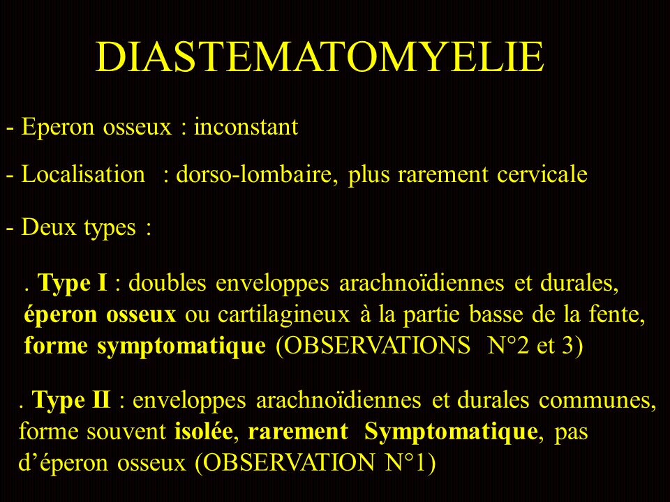 DIASTEMATOMYELIE - Eperon osseux : inconstant
