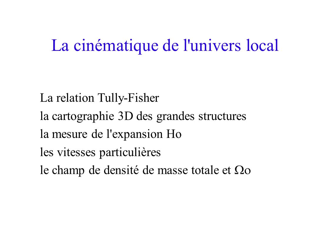 La cinématique de l univers local