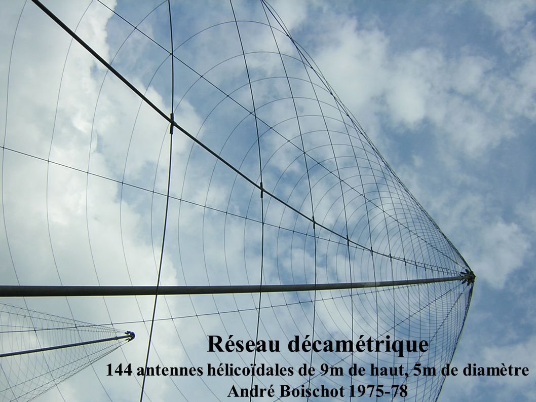 144 antennes hélicoïdales de 9m de haut, 5m de diamètre
