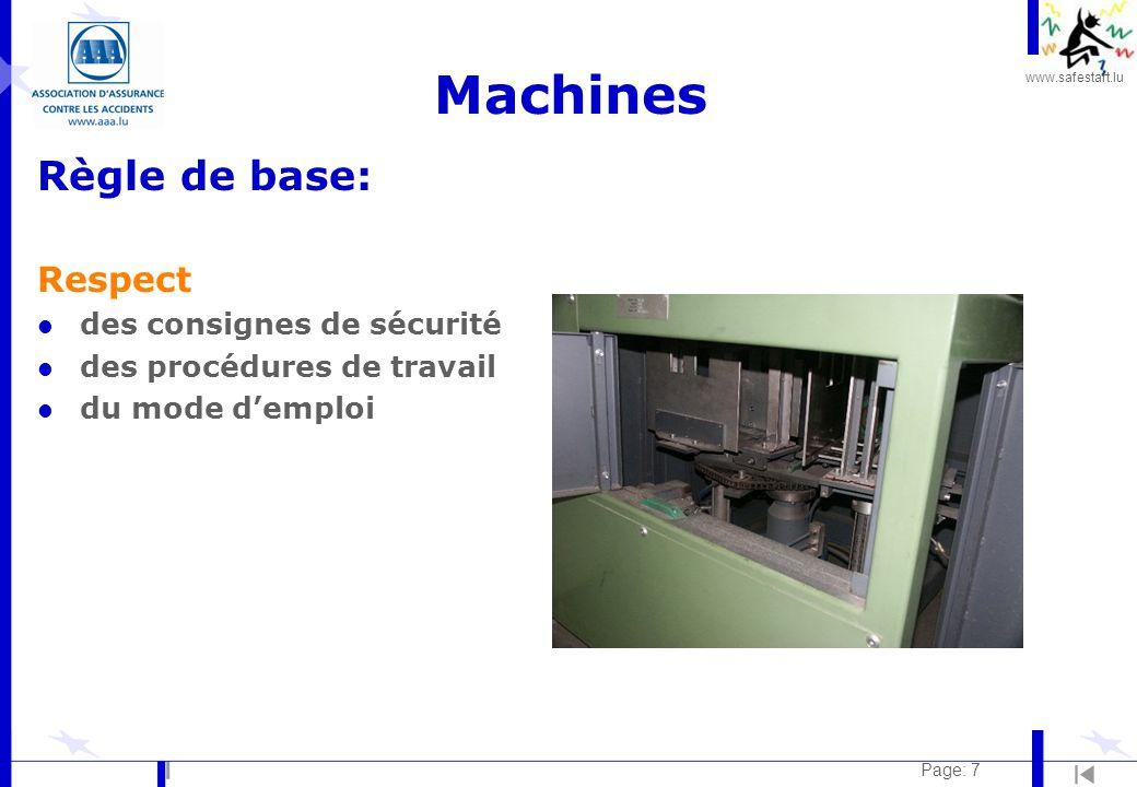 Machines Règle de base: Respect des consignes de sécurité