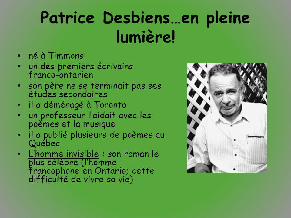 Patrice Desbiens…en pleine lumière!
