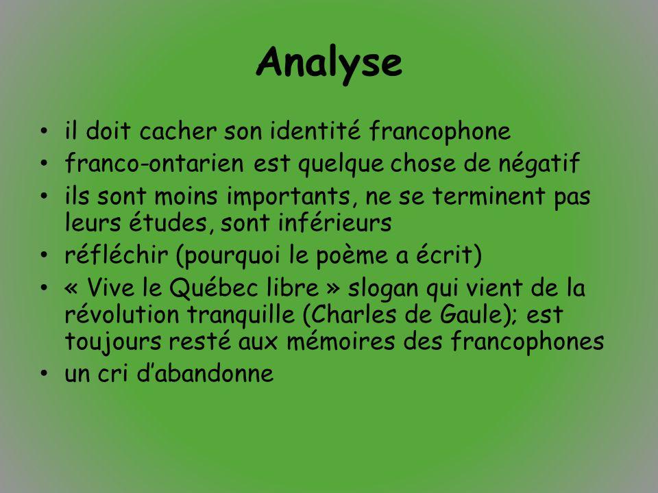 Analyse il doit cacher son identité francophone