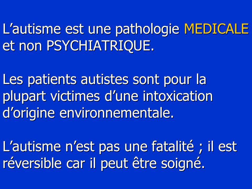 L'autisme est une pathologie MEDICALE et non PSYCHIATRIQUE