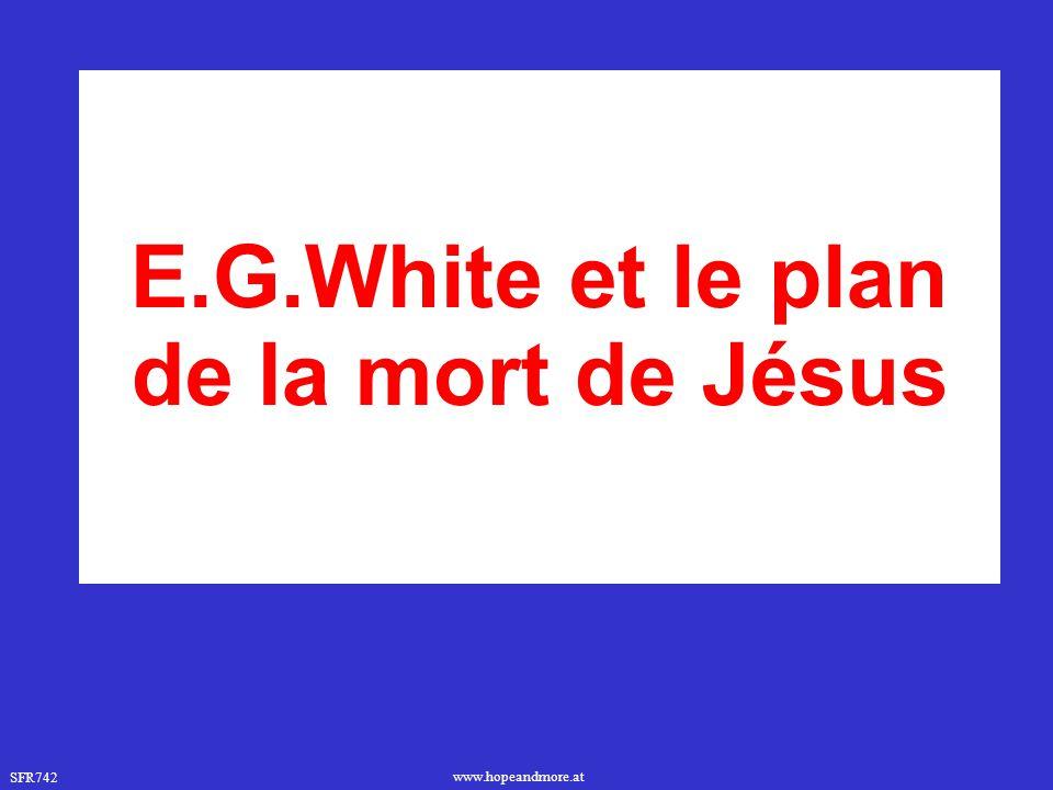 E.G.White et le plan de la mort de Jésus
