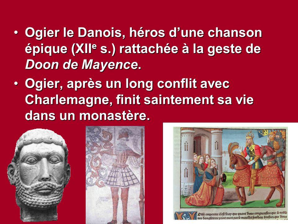 Ogier le Danois, héros d'une chanson épique (XIIe s
