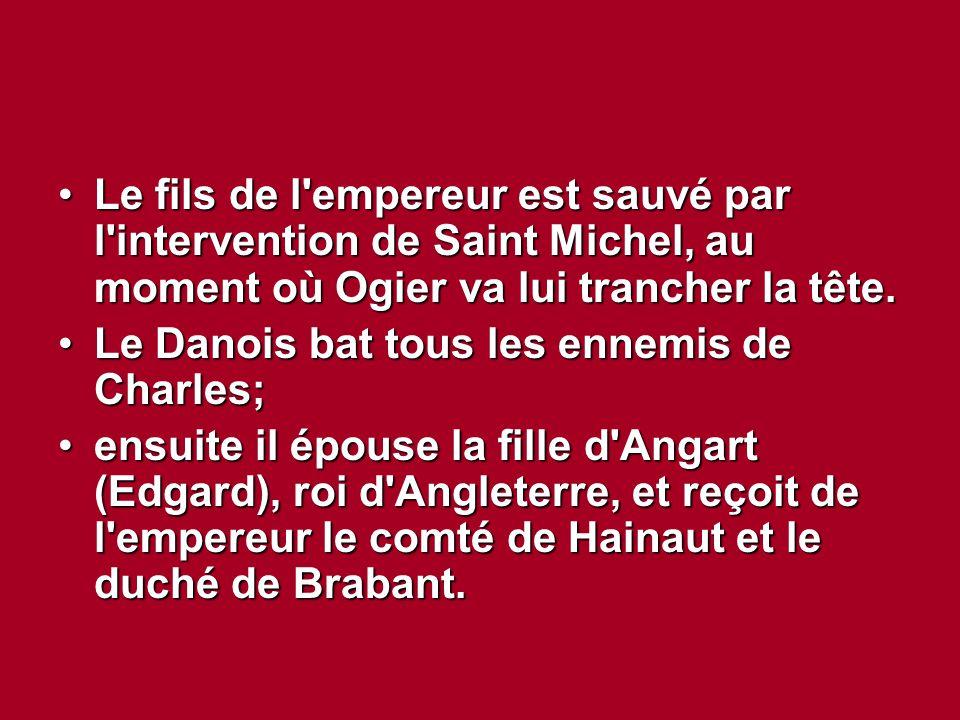 Le fils de l empereur est sauvé par l intervention de Saint Michel, au moment où Ogier va lui trancher la tête.