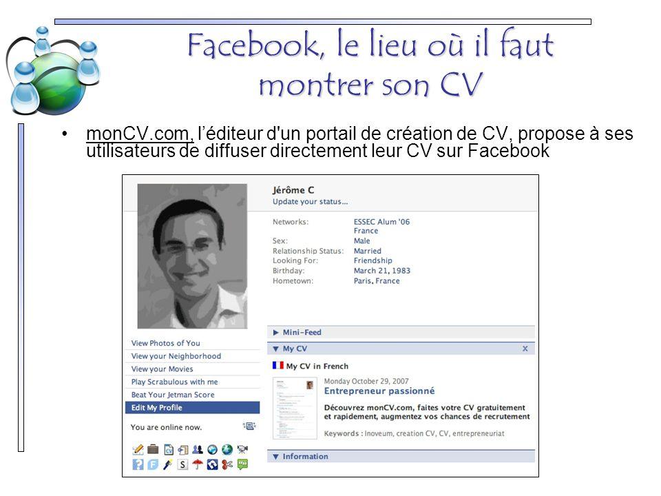 Facebook, le lieu où il faut montrer son CV