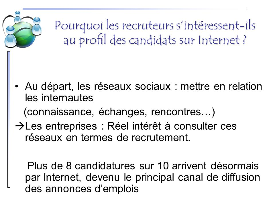 Pourquoi les recruteurs s'intéressent-ils au profil des candidats sur Internet