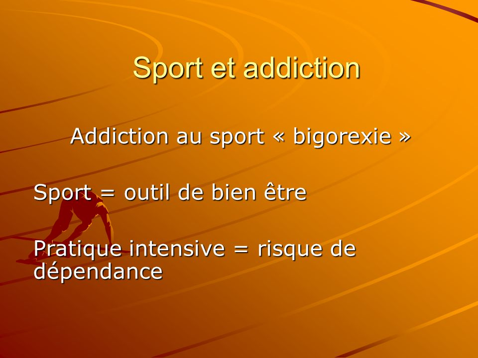 Addiction au sport « bigorexie »