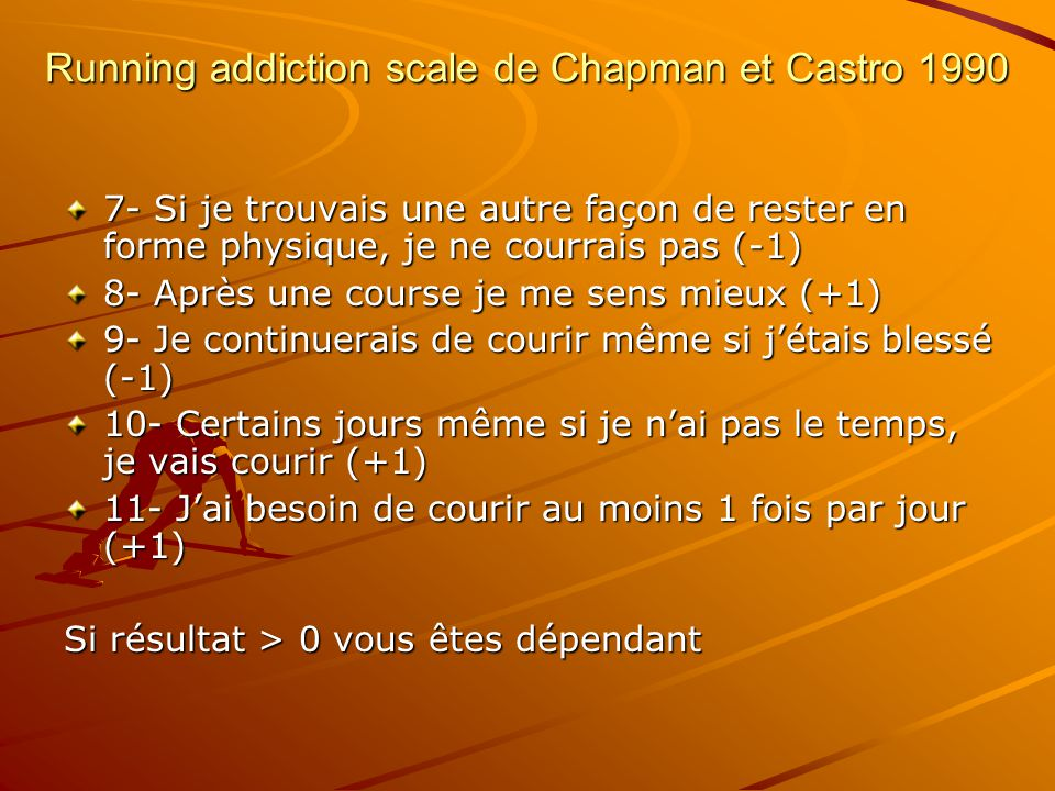 Running addiction scale de Chapman et Castro 1990