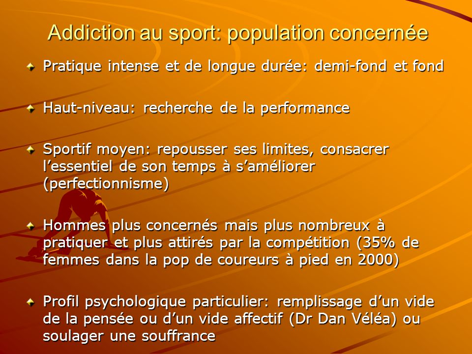 Addiction au sport: population concernée