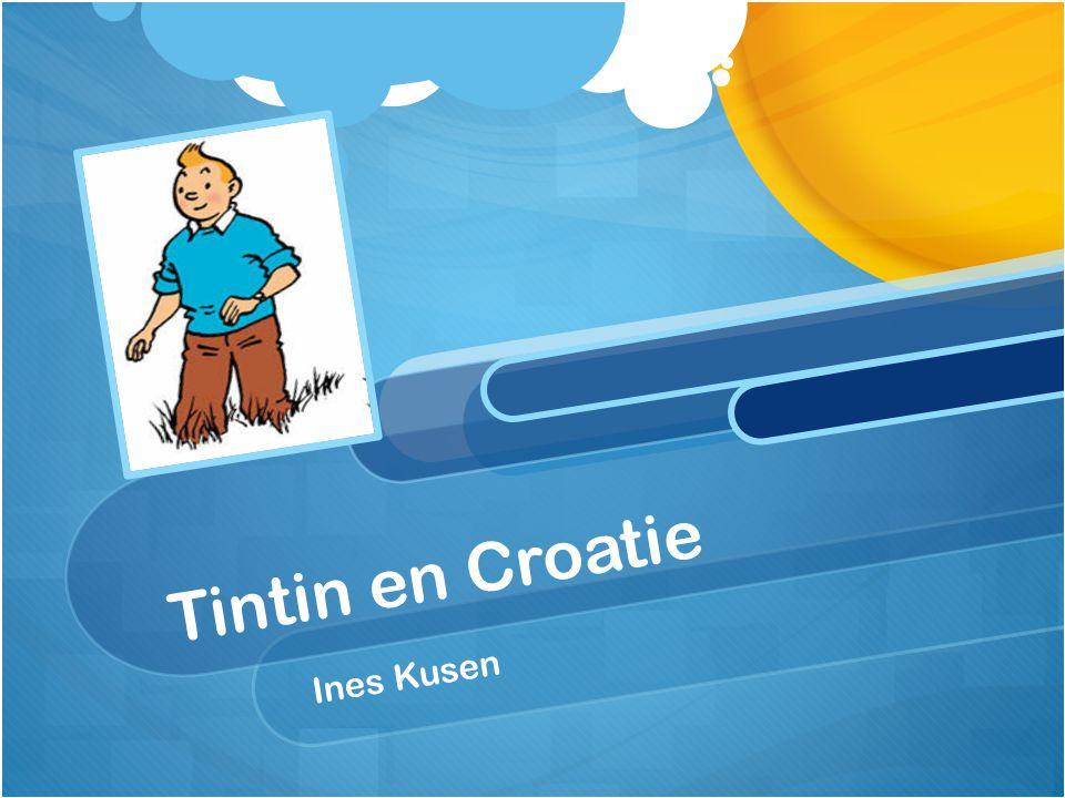Tintin en Croatie Ines Kusen