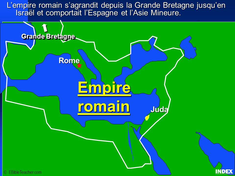 L'empire romain s'agrandit depuis la Grande Bretagne jusqu'en Israël et comportait l'Espagne et l'Asie Mineure.