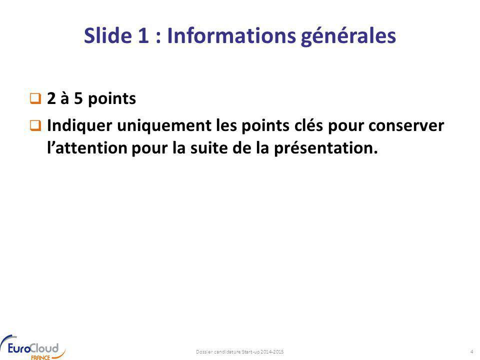 Slide 1 : Informations générales