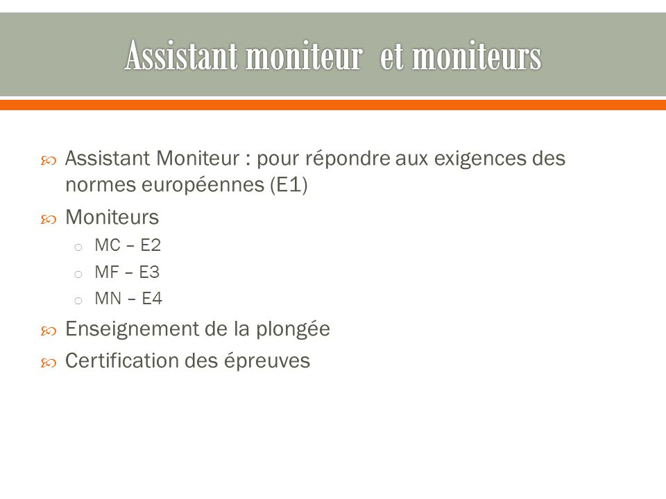 Assistant moniteur et moniteurs