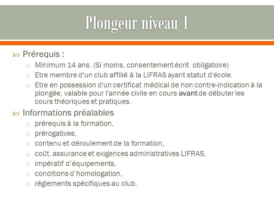 Plongeur niveau 1 Prérequis : Informations préalables