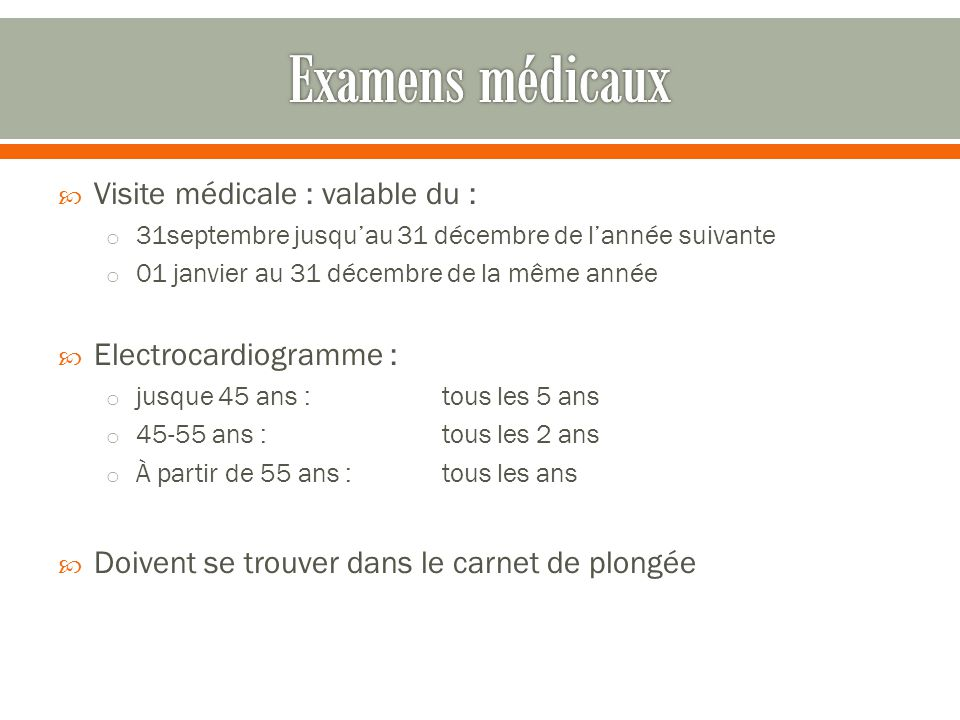 Examens médicaux Visite médicale : valable du : Electrocardiogramme :