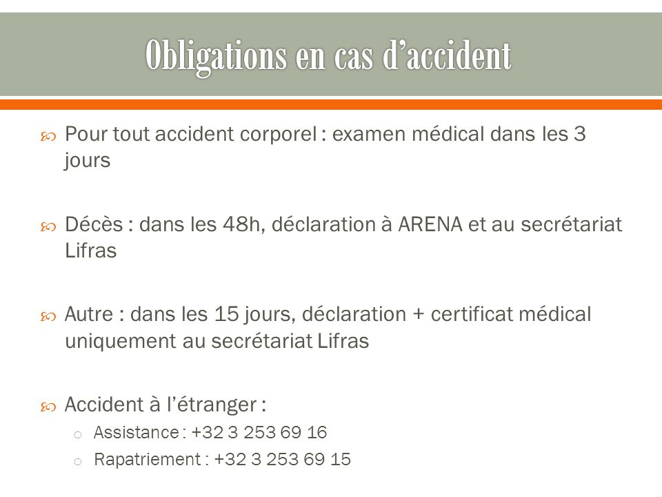 Obligations en cas d'accident