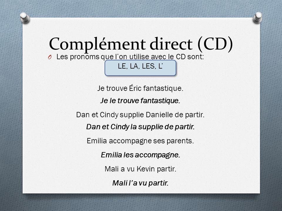 Complément direct (CD)