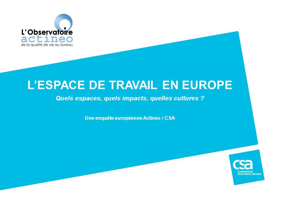 L'ESPACE DE TRAVAIL EN EUROPE