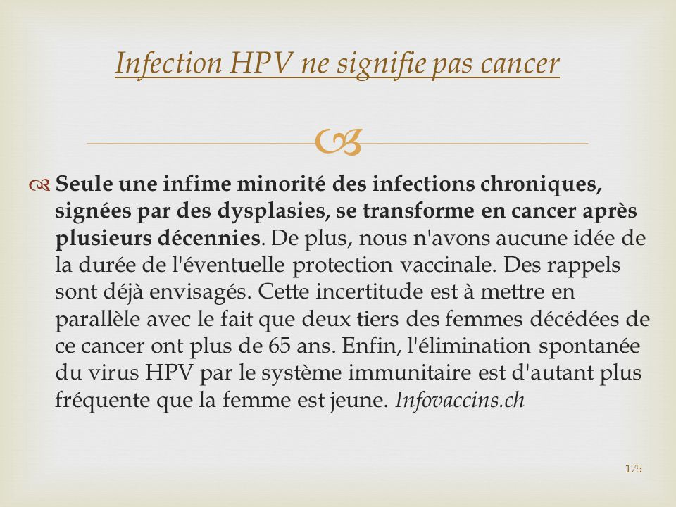 Infection HPV ne signifie pas cancer