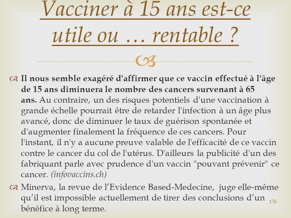 Vacciner à 15 ans est-ce utile ou … rentable