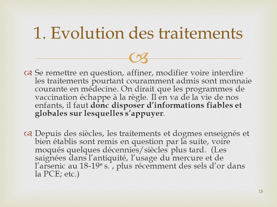 1. Evolution des traitements