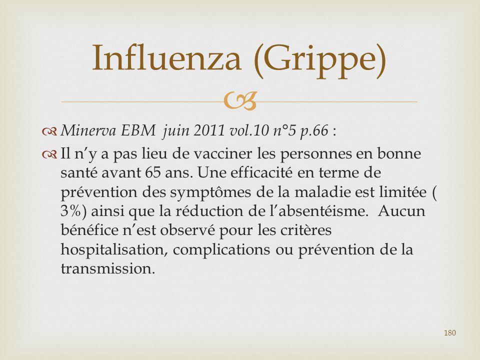 Influenza (Grippe) Minerva EBM juin 2011 vol.10 n°5 p.66 :