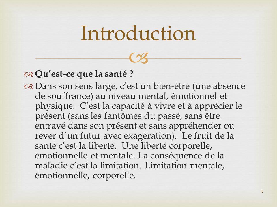 Introduction Qu'est-ce que la santé