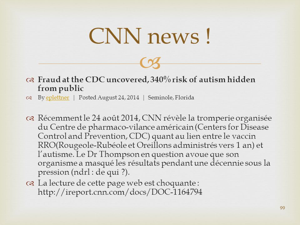 CNN news ! Fraud at the CDC uncovered, 340% risk of autism hidden from public. By eplettner | Posted August 24, 2014 | Seminole, Florida.
