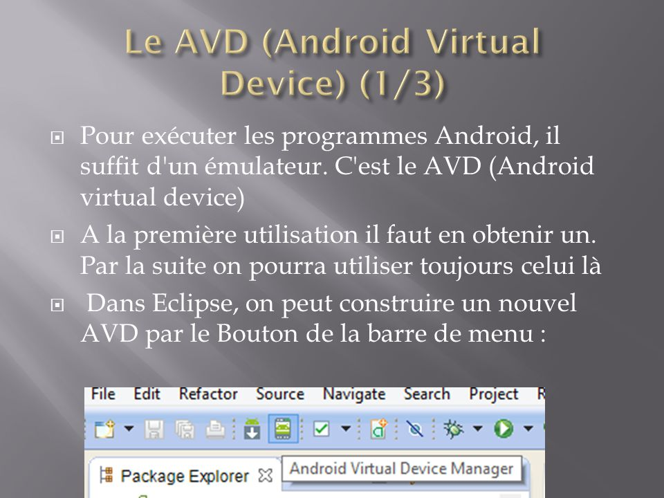 Le AVD (Android Virtual Device) (1/3)