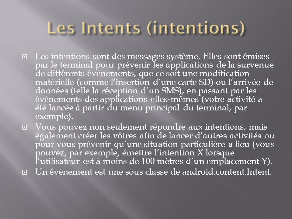 Les Intents (intentions)