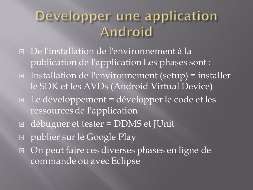 Développer une application Android