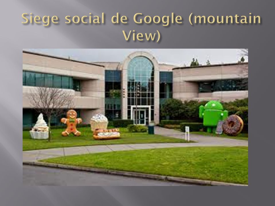 Siege social de Google (mountain View)