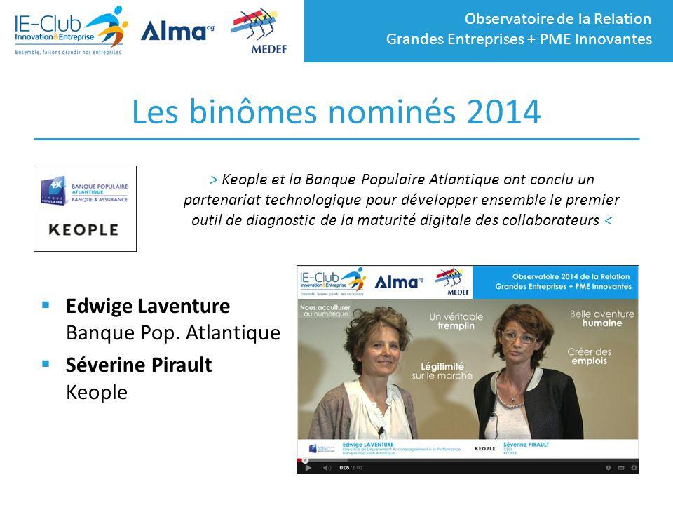 Les binômes nominés 2014 Edwige Laventure Banque Pop. Atlantique