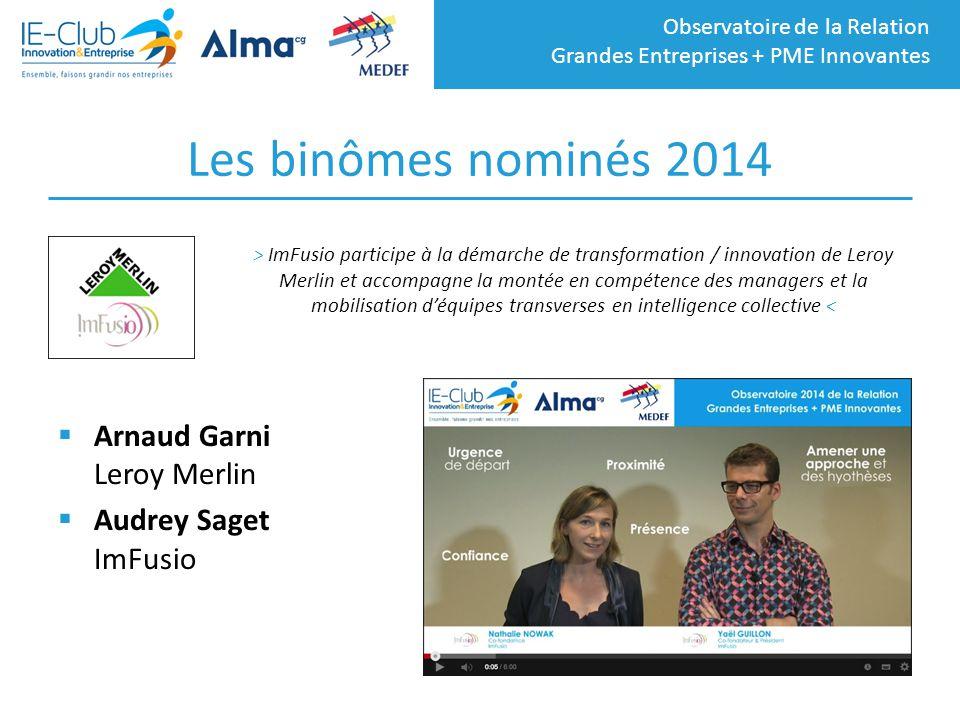 Les binômes nominés 2014 Arnaud Garni Leroy Merlin