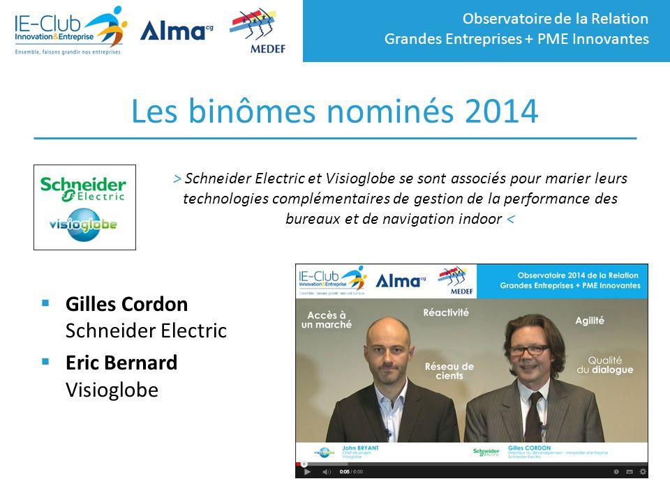 Les binômes nominés 2014 Gilles Cordon Schneider Electric