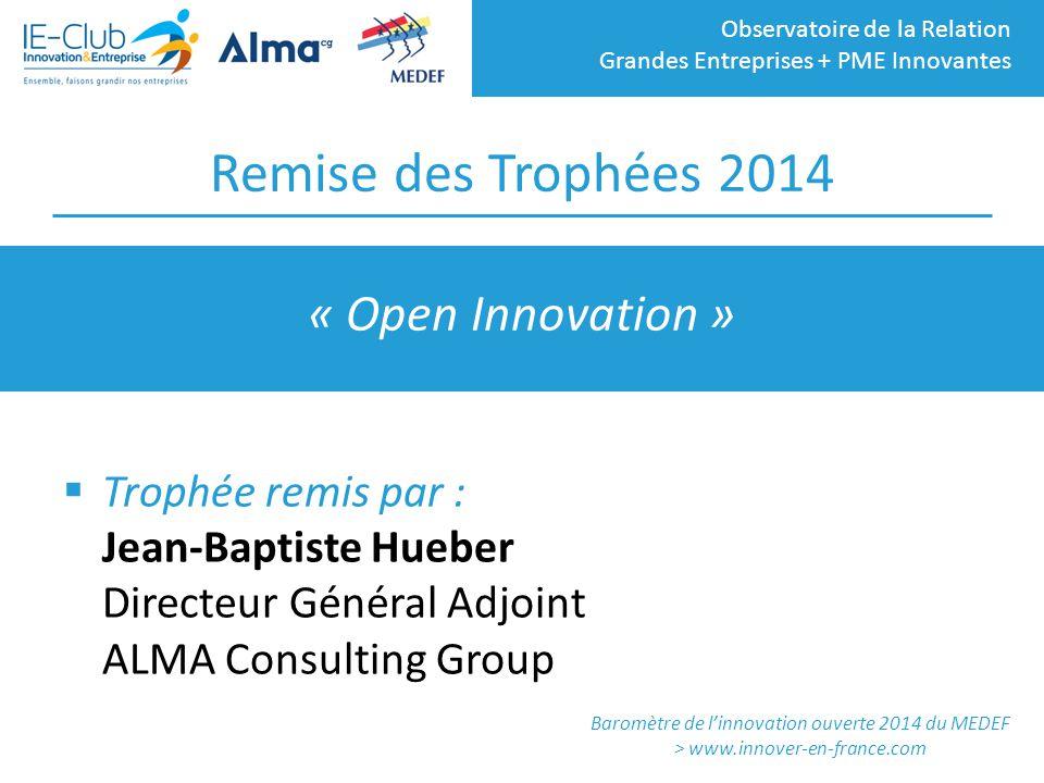 Remise des Trophées 2014 « Open Innovation »